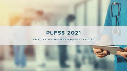 Projet de Loi de Financement de la Sécurité Sociale PLFSS 2021