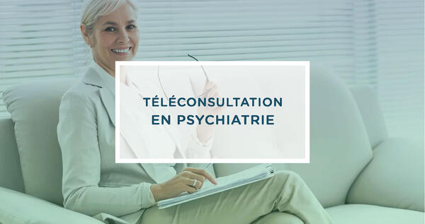 Teleconsultation-psychiatrie