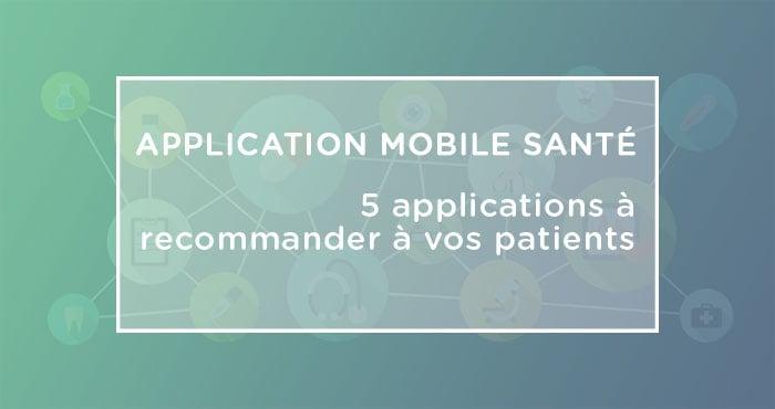applications santé mobiles pour patients