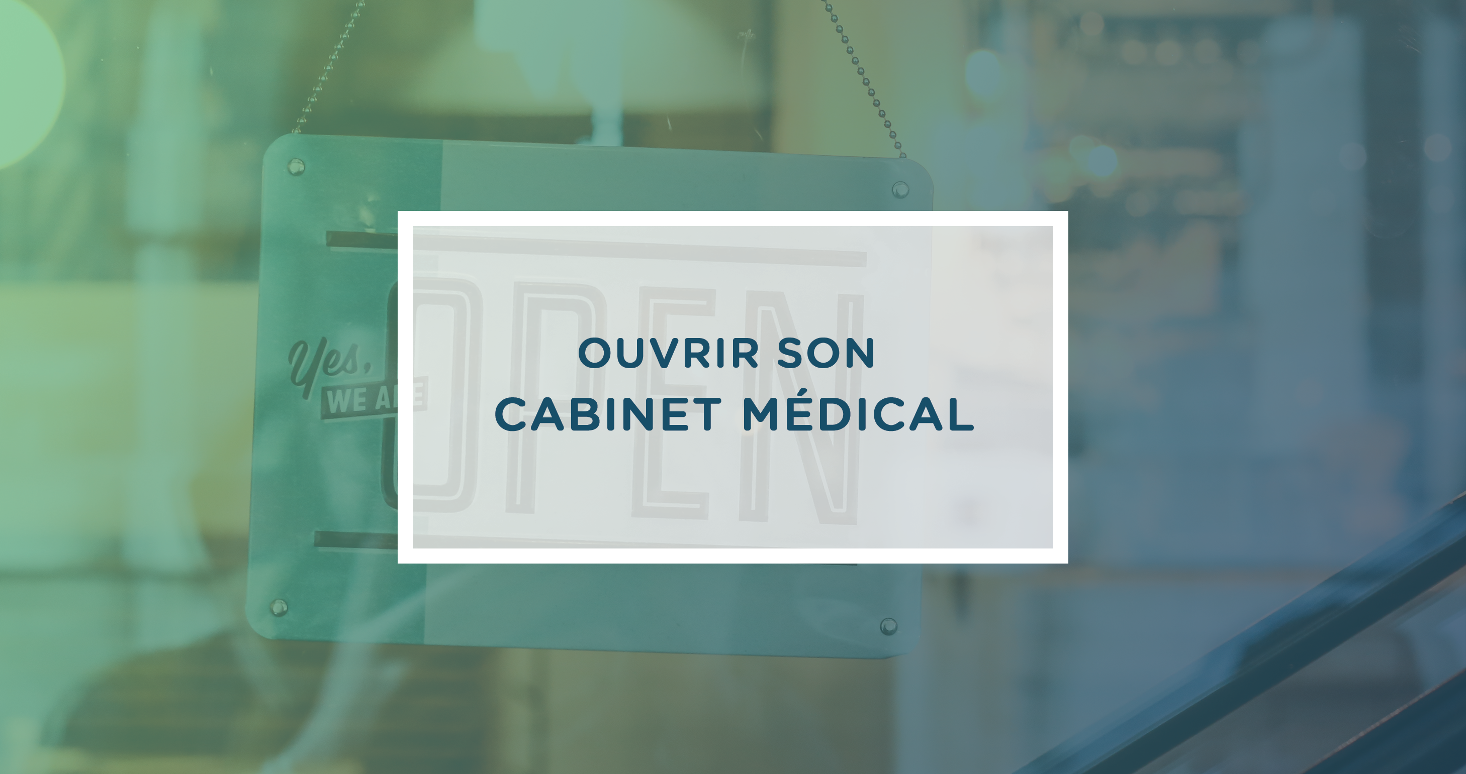 ouvrir-son-cabinet-medical