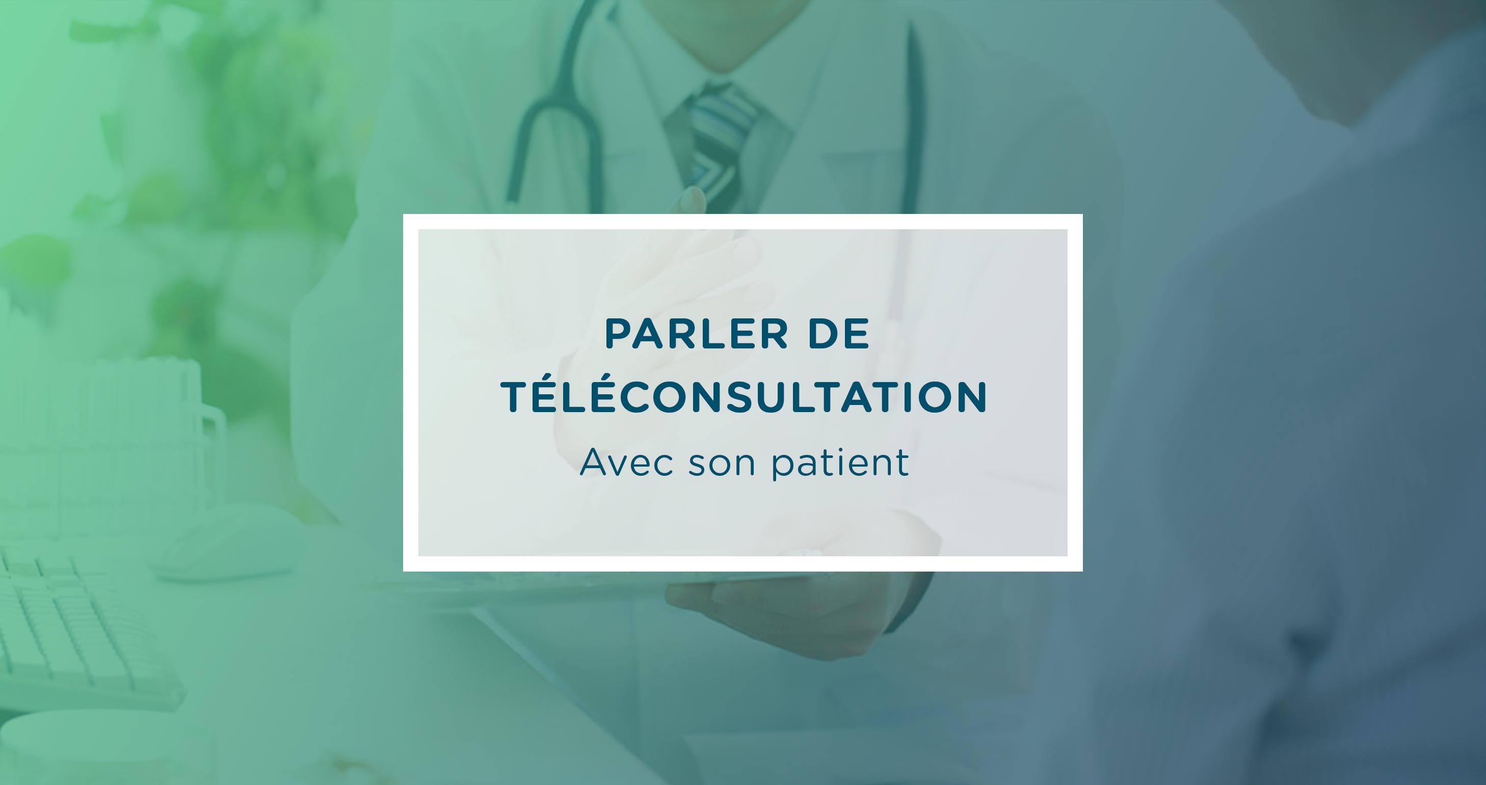 parler-teleconsultation-avec-son-patient