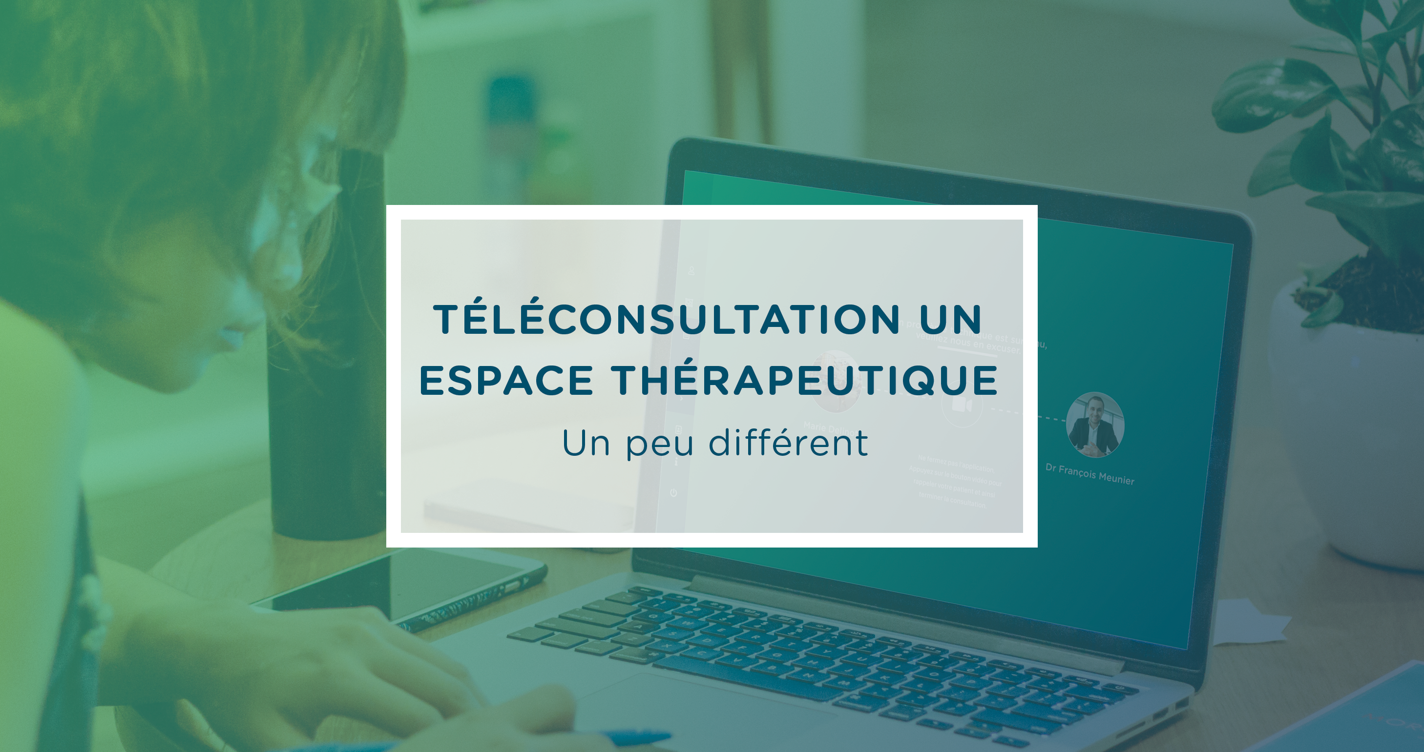 teleconsultation-espace-therapeutique-different