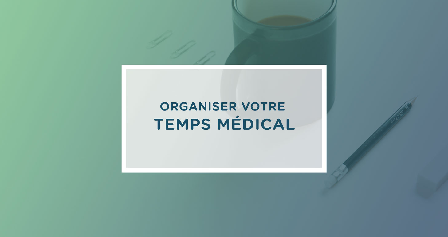 temps-organisation-cabinet-medical