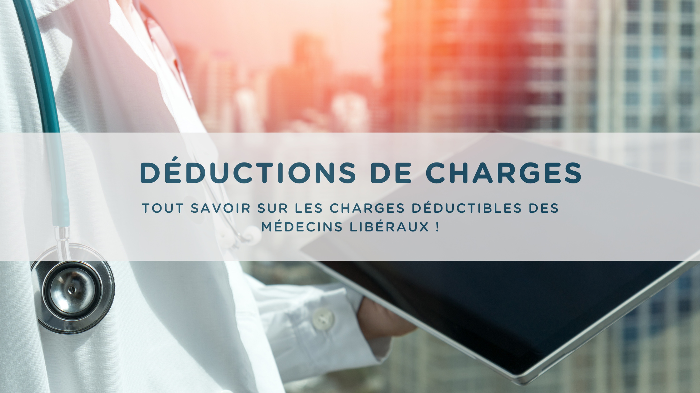 médecin liberal deduction de charges