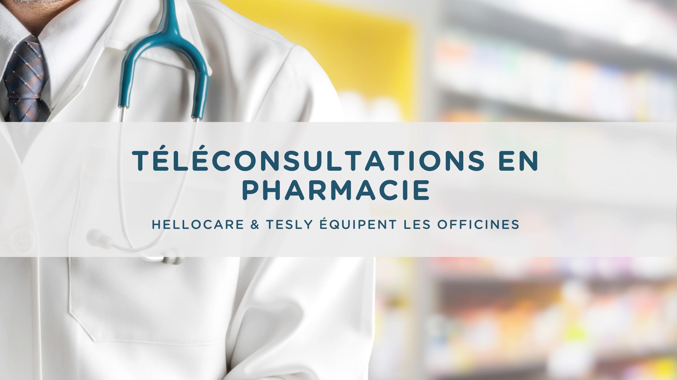 téléconsultation pharmacie et objets connectés