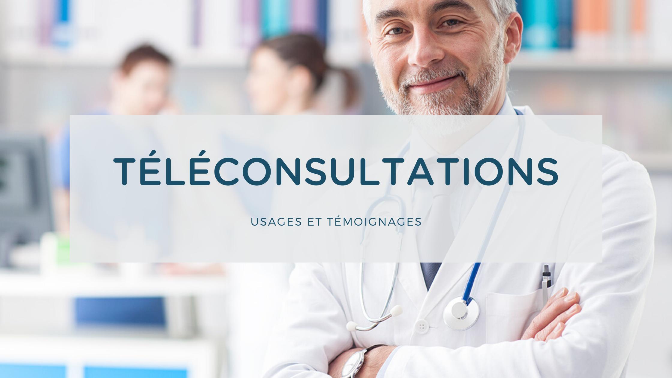 temoignage medecins teleconsultation covid19