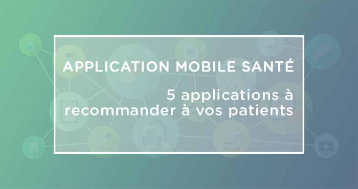 applications santé mobiles pour patients
