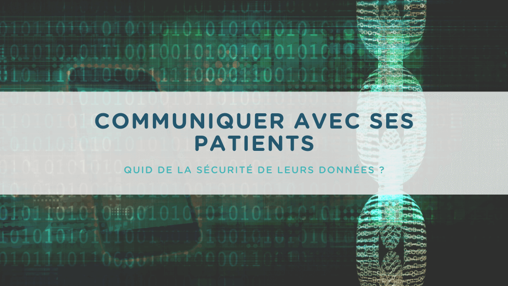 communication patients sécurité des données
