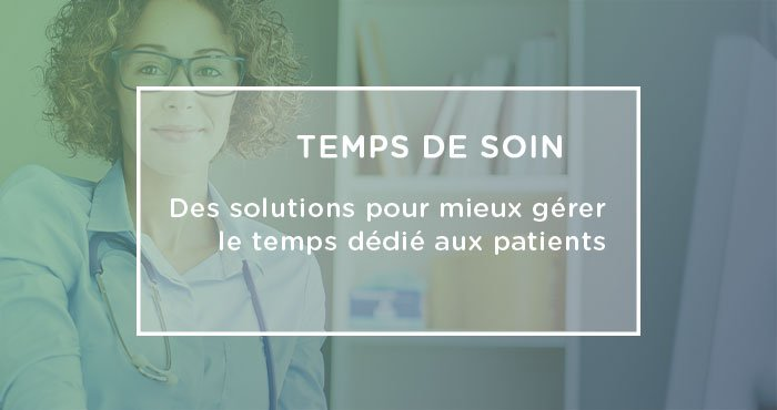 gestion patients quotidien médecin