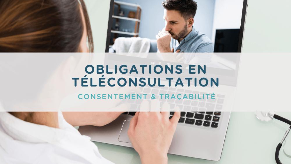 obligations téléconsultation consentement